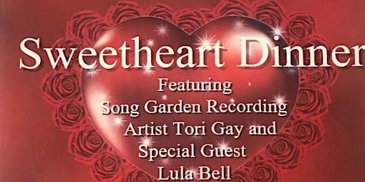 Sweetheart Dinner w/ Tori Gay and Special guest Lula Bell