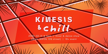 KINESIS & chill tickets