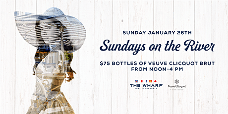 Sundays On The River at The Wharf Fort Lauderdale tickets