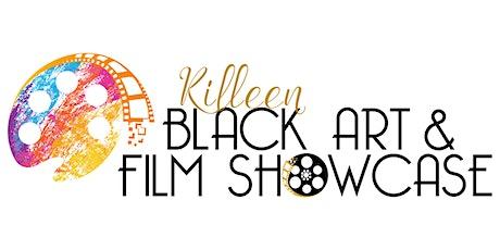 Killeen's Inaugural Black Art and Film Showcase tickets