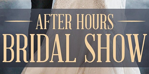 AFTERHOURS BRIDAL SHOW