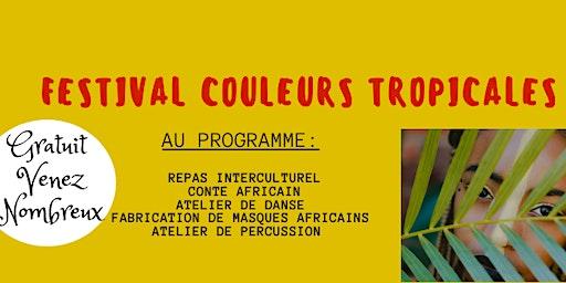 Festival Couleurs Tropicales