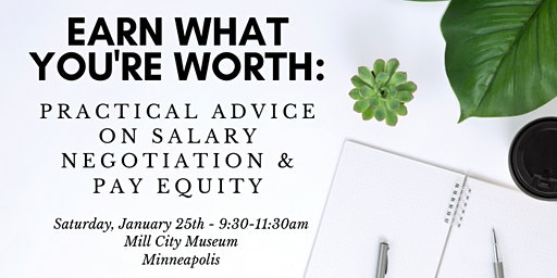 Get Paid What You're Worth: Practical Advice on Salary Negotiation