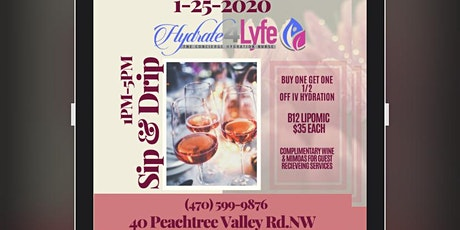 Sip & Drip with Hydrate 4 Lyfe tickets
