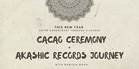 The Embody Journey: A Cacao Ceremony + Akashic Records Event tickets
