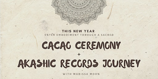 The Embody Journey: A Cacao Ceremony + Akashic Records Event