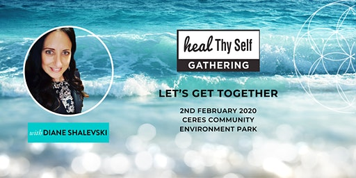 MELBOURNE HEAL THY SELF GATHERING