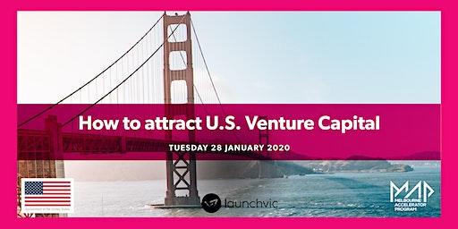 How to Attract U.S. Venture Capital