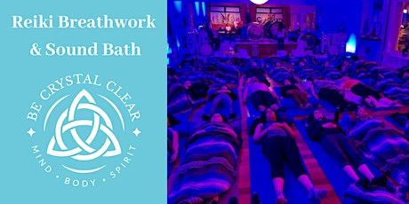Reiki Breathwork & Sound Bath Workshop tickets