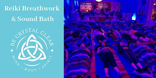 Reiki Breathwork & Sound Bath Workshop