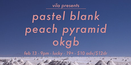 Pastel Blank Single Release with OKGB, Peach Pyramid tickets