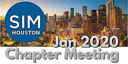 SIM Houston January Monthly Meeting
