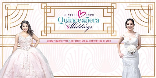 SEATLE EXPO QUINCEANERA & WEDDING 2020