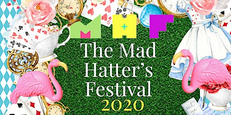The Mad Hatter's Festival 2020 tickets