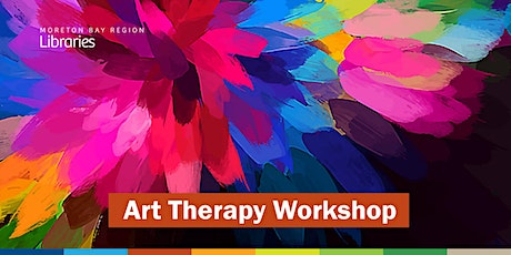 CANCELLED - Art Therapy Workshop - Caboolture Library tickets