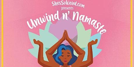 Unwind n' Namaste tickets