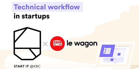 Technical workflow in a startup tickets