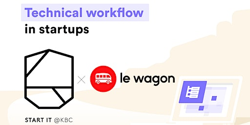 Technical workflow in a startup