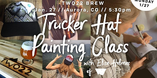 Trucker Hat Painting Class at Two22 Brew // NIGHT 2