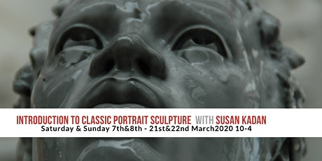 Introduction to Classic Portrait Sculpture with Susan Kadan tickets