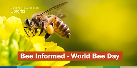 CANCELLED - Bee Informed - World Bee Day - Bribie Island Library tickets