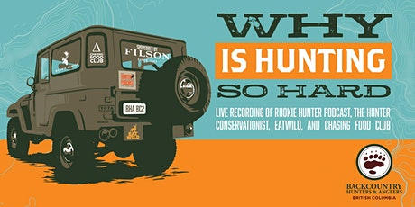 Live Podcast: Why Is Hunting So Hard? tickets