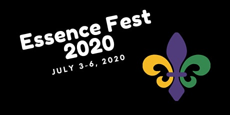 2020 Essence Music Festival  - D.O.E. Excursions Travel, LLC tickets