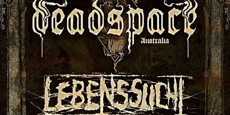 Deadspace / Lebenssucht Tickets