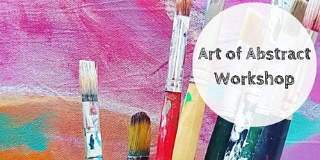 Art Workshop : The Art of Abstract tickets