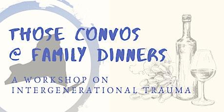 Intergenerational Trauma: A Workshop tickets