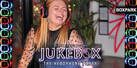 Jukebox-  Headphone Party @Boxpark Shoreditch tickets