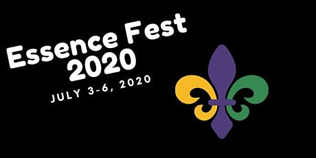 2020 Essence Music Festival tickets