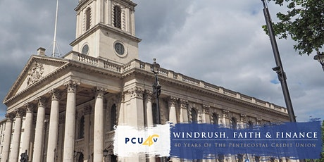 WINDRUSH, FAITH AND FINANCE: THE STORY OF THE PCU - THANKSGIVING SERVICE tickets