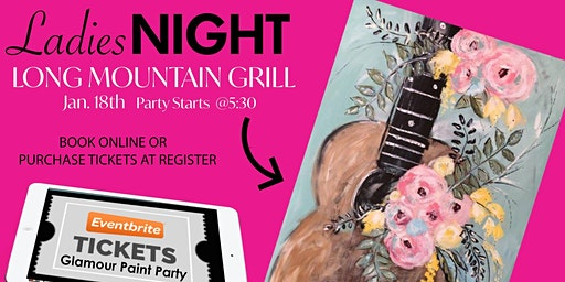 Ladies Night Paint Party At The Long Mountain Grill