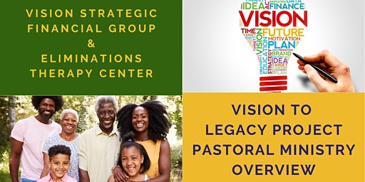 Vision To Legacy Project Pastoral Ministry Overview
