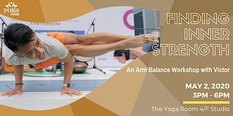 Finding Inner Strength – An Arm Balance Workshop with Victor tickets