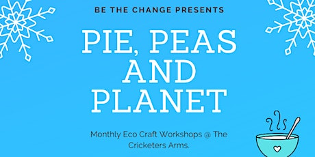 Pie, Peas and Planet: January. tickets