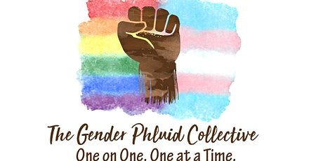 "The Gender Phluid Collective: Black/POC LGBTQ+ Support Groups ""Welcome!!"" tickets"