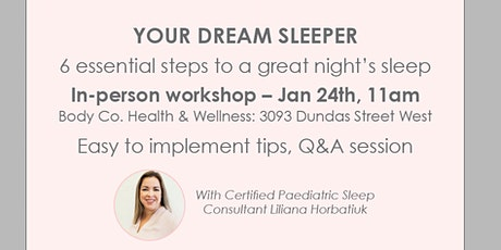 Your Dream Sleeper - Essential Steps to a Great Night Sleep tickets