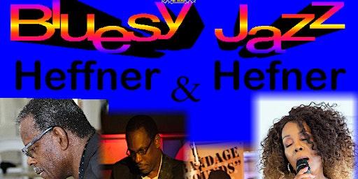 Heffner & Hefner Bluesy Jazz Affair