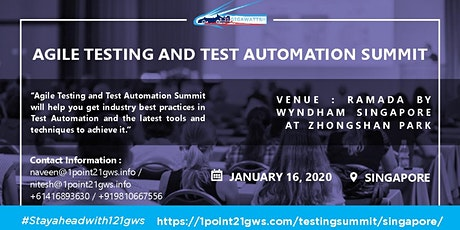 Agile Testing and Test Automation Summit in Singapore on 06 March 2020 tickets