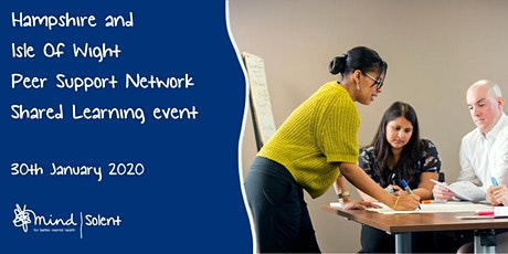 Hampshire and Isle of Wight Peer Support Network  Shared Learning Event tickets
