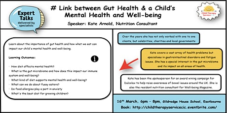 Gut Health - How Does Food Impact on a Child's Mental Health and Well-being tickets