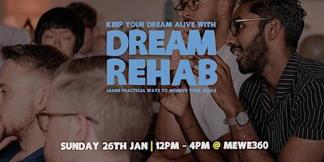 Dream Rehab tickets