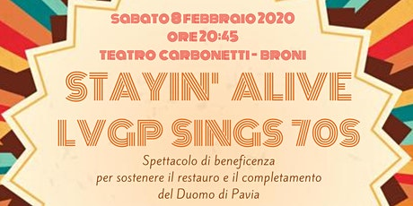 STAYIN' ALIVE - LVGP SINGS 70S tickets