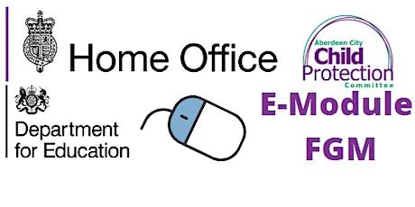 Female Genital Mutilation E-Module Home Office tickets