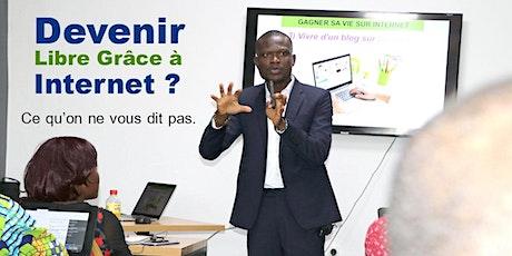 Séminaire Gagner Sa Vie sur Internet Abidjan 29022020 billets