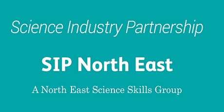 SIP North East - A North East Science Skills Group tickets