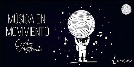 Música en Movimiento - CICLO ASTRAL 2020 - El origen: LUNA