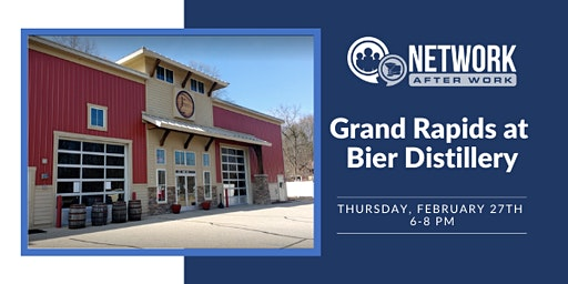 Network After Work Grand Rapids at Bier Distillery